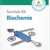 Survival-Kit Biochemie - Autor Paul Windisch
